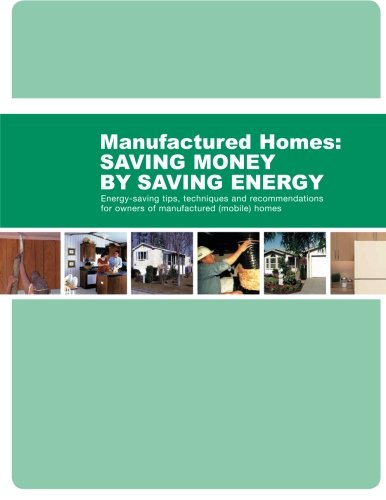 - Energy-Saving Tips, Techniques and Recommendations for Owners of Manufactured (Mobile) Homes