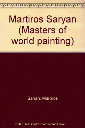 Martiros Saryan (Masters of world painting) for sale  Delivered anywhere in USA
