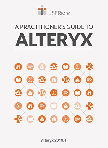 Amazon com: A Practitioner's Guide to Alteryx: Alteryx