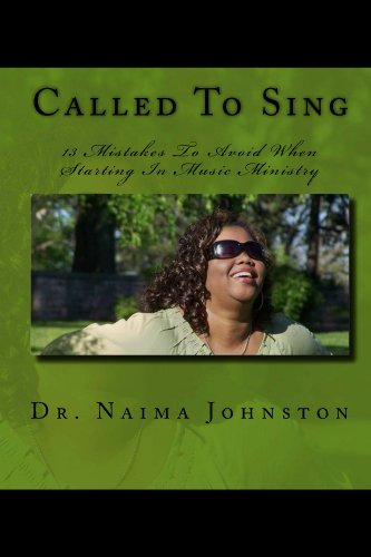 Called To Sing, 13 Mistakes To Avoid When Starting In Music Ministry