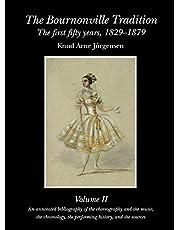 The Bournonville Tradition vol. II: Vol 2