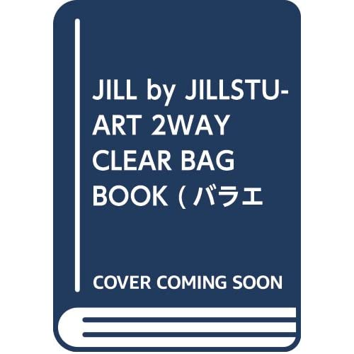 JILL by JILLSTUART 2WAY CLEAR BAG BOOK 画像 A