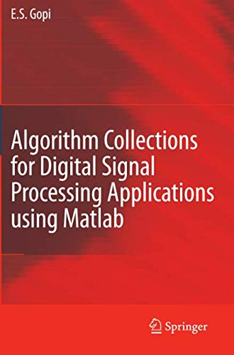Algorithm Collections for Digital Signal Processing Applications Using Matlab (Digital Signal And Image Processing Using Matlab)