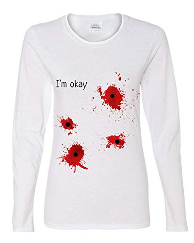 I'm Okay Halloween Women's Long Sleeve Tee Funny Bullet Hole Blood Stained White M -