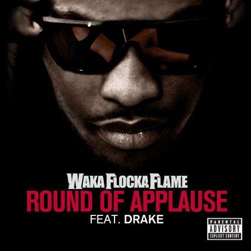Round Of Applause (feat. Drake...