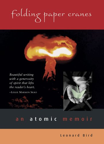 Folding Paper Cranes: An Atomic Memoir