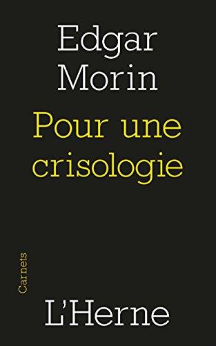Pour une crisologie (French Edition)