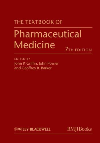 The Textbook of Pharmaceutical Medicine 7th (seventh) Edition published by BMJ Books (2013)