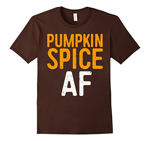 Mens Pumpkin Spice AF T-Shirt Large - Girl Costume Spice Ideas