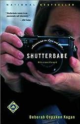 Shutterbabe: Adventures in Love and War by Deborah Copaken Kogan (2002-01-08)