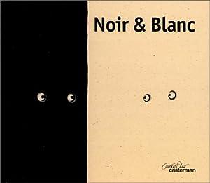"""Afficher """"Noir & blanc"""""""