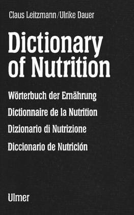 Wörterbuch der Ernährungswissenschaft. Deutsch-Englisch-Französisch-Italienisch-Spanisch