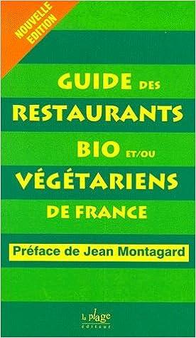 Téléchargement gratuit de livres audio en anglais Guide restaurants bio-végétariens 2842210522 ePub