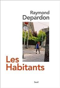 Les habitants par Raymond Depardon