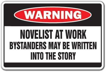 [SignJoker] NOVELIST AT WORK Warning Sign book writer story sign Wall Plaque Decoration