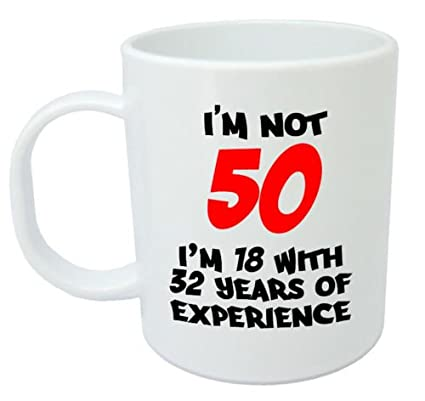 Im Not 50 Mug