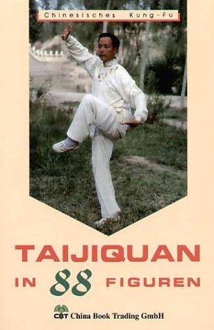 Taijiquan in 88 Figuren