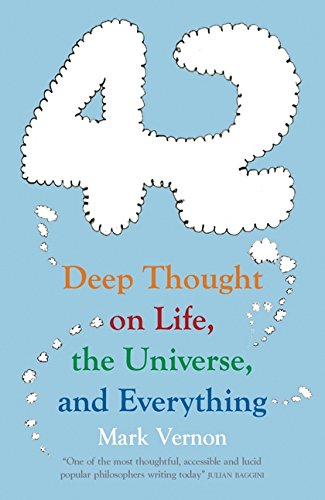 Download 42: Deep Thought on Life, the Universe, and Everything pdf