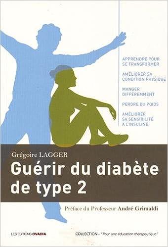 Amazon.fr - Guérir du diabète type 2 - Grégoire Lagger, André ...