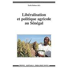 Liberalisation et Politique Agricole Au Senegal