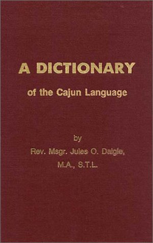 A Dictionary of the Cajun Language