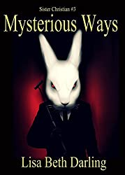 Mysterious Ways (Sister Christian Book 3)