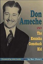 Don Ameche: The Kenosha Comeback Kid