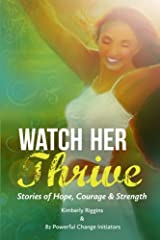 Watch Her Thrive Paperback