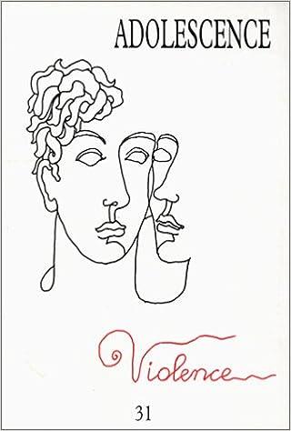 Lire Violence. Revue Ado n°31 pdf, epub