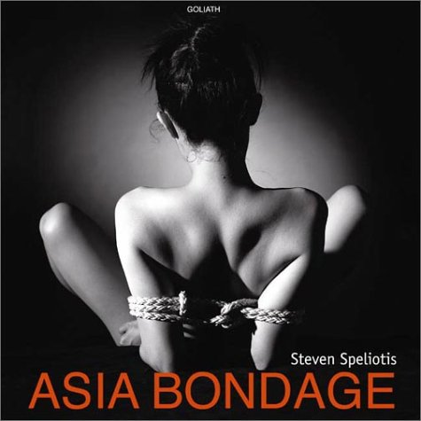 ASIA BONDAGE by Goliath Books