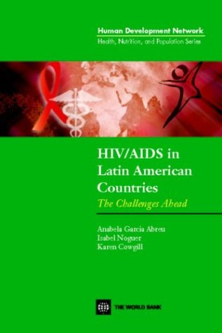 HIV/AIDS in Latin American Countries: The Challenges...