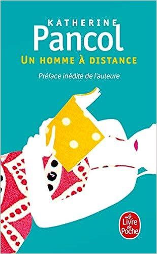Un Homme A Distance Le Livre De Poche French Edition