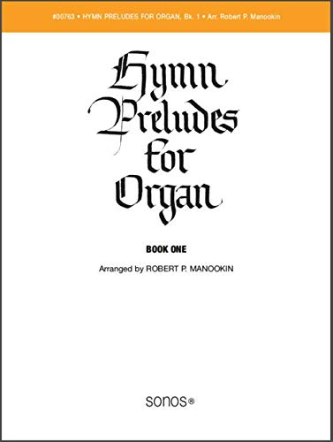 Hymn Preludes for Organ, Vol. 1 (LDS Organ Preludes) ()
