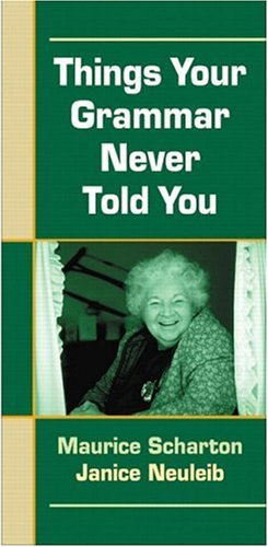 Things Your Grammar Never Told You: A Pocket Handbook (2nd Edition) (The Language Of Composition 2nd Edition Teachers Manual)