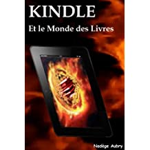 KINDLE et le Monde du Livre (French Edition)