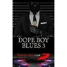 Dope Boy Blues 3