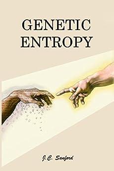 Genetic Entropy by [Sanford, John]
