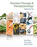 Nutrition Therapy and Pathophysiology Book Only