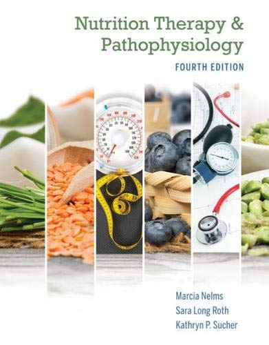 Nutrition Therapy and Pathophysiology Book Only (Therapy Nutrition Nelms Medical)