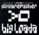 Big Loada by Squarepusher