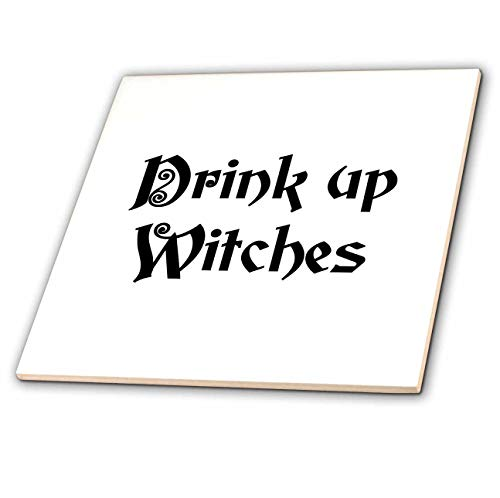 3dRose InspirationzStore - Occasions - Drink Up Witches - witchs brew fun Halloween witch potion black text - 8 Inch Glass Tile -