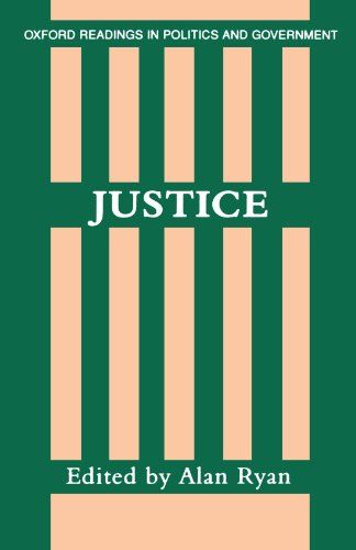 Justice (Oxford Readings in Politics and Government) by Oxford University Press