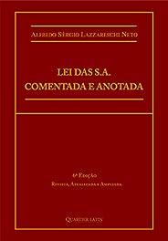 Lei Das S.a. Comentada E Anotada; 6ª Edição Revista, Atualizada E Ampliada De Acordo Com As Leis Nº 13.506 (13