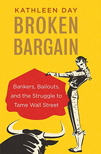 Pdf Politics Broken Bargain: Bankers, Bailouts, and the Struggle to Tame Wall Street