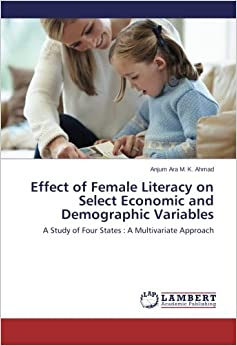 Effect of Female Literacy on Select Economic and Demographic Variables: A Study of Four States : A Multivariate Approach