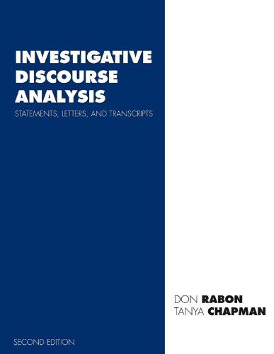 Investigative Discourse Analysis: Statements, Letters, and Transcripts