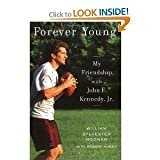 img - for Forever Young: My Friendship with John F. Kennedy, Jr. [Hardcover] book / textbook / text book