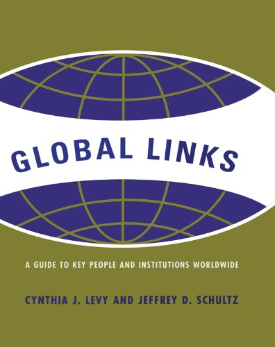 Download Global Links: A Guide to People and Institutions Worldwide Pdf