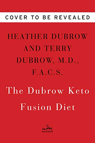 The Dubrow Keto Fusion Diet: The Ultimate Plan for Interval Eating and Sustainable Fat Burning (Best Protein For Acne)