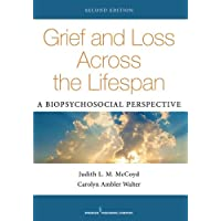 Grief and Loss Across the Lifespan: A Biopsychosocial Perspective 2ed